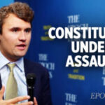 Charlie Kirk: Tyrants Want to Overturn Our Constitutional Rights but People Hold Political Power